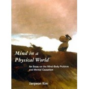 Mind in a Physical World by Jaegwon Kim