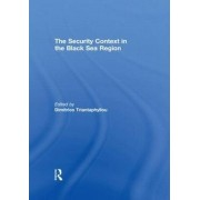 The Security Context in the Black Sea Region by Dimitrios Triantaphyllou