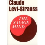 The Savage Mind by Claude Levi-Strauss
