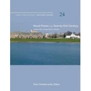 Naval Power in the Twenty-First Century by Naval War College Press