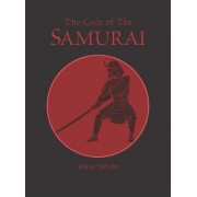 Code of the Samurai by Inazo Nitobe