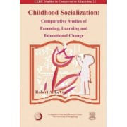 Childhood Socialization by Robert Levine