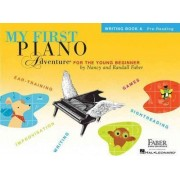 My First Piano Adventure For The Young Beginner by Nancy Faber