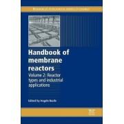 Handbook of Membrane Reactors: Volume 2 by Angelo Basile