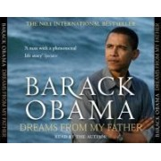 Dreams From My Father A Story of Race and Inheritance Obama Barack