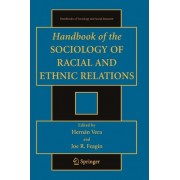 Handbook of the Sociology of Racial and Ethnic Relations by Hernan Vera