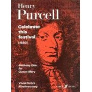 Celebrate This Festival by Henry Purcell