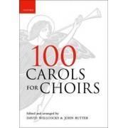 100 Carols for Choirs by David Willcocks