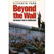 Beyond the Wall by Elizabeth Pond