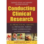 Conducting Clinical Research by Judy Stone