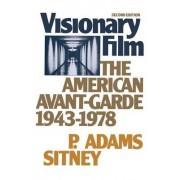 Visionary Film by Professor of Visual Studies P Adams Sitney