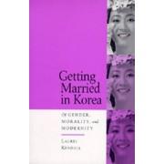 Getting Married in Korea by Laurel Kendall