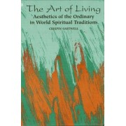 The Art of Living by Crispin Sartwell