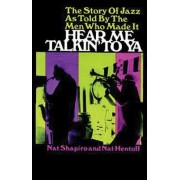 Hear ME Talkin to Ya by Robert J. Shapiro