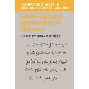 Cross-Cultural Approaches to Literacy by Brian V. Street