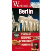 Weekend la Berlin
