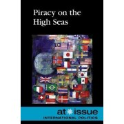 Piracy on the High Seas by Debra A Miller