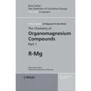 The Chemistry of Organomagnesium Compounds by Zvi Rappoport