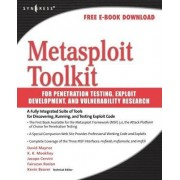 Metasploit Toolkit for Penetration Testing, Exploit Development, and Vulnerability Research by James Foster