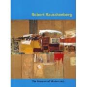 Robert Rauschenberg by Carolyn Lanchner