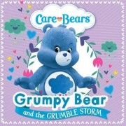 Grumpy and the Grumble Storm Storybook by Care Bears