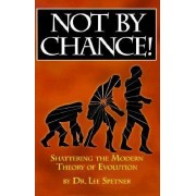 Not by Chance by L. Spetner