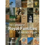 The Complete Royal Families of Ancient Egypt by Senior Research Fellow in the Department of Archaeology and Anthropology Aidan Dodson