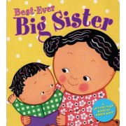 Best-Ever Big Sister by Karen Katz