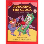 Punching the Clock by Marvin Terban