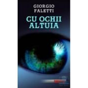 Cu ochii altuia - Giorgio Faletti