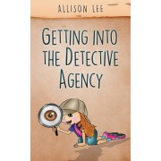 Getting Into the Detective Agency