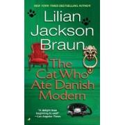 The Cat Who Ate Danish Modern by Lilian Jackson Braun