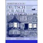Deutsch fur Alle: Workbook to 4r.e by Werner Haas