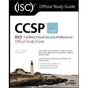 CCSP (ISC)2 Certified Cloud Security Professional Official Study Guide by Brian T. O'hara