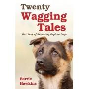 Twenty Wagging Tales by Barrie Hawkins