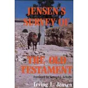 Jensen's Survey of the Old Testament by Irving L. Jensen