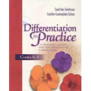 Differentiation in Practice by Carol A. Tomlinson