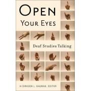 Open Your Eyes by H-Dirksen L. Bauman