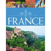 Illustrated Guide to France by AA Guides