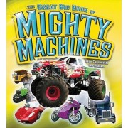 The Great Big Book of Mighty Machines by Jean Coppendale