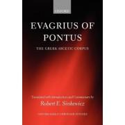 Evagrius of Pontus by Robert E. Sinkewicz
