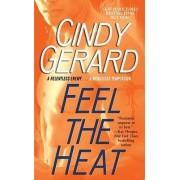 Feel the Heat by Cindy Gerard