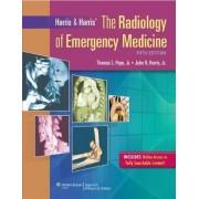 Harris & Harris' the Radiology of Emergency Medicine by Thomas Lee Pope