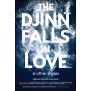 The Djinn Falls in Love and Other Stories, Paperback