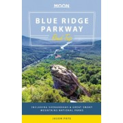 Moon Blue Ridge Parkway Road Trip: Including Shenandoah & Great Smoky Mountains National Parks