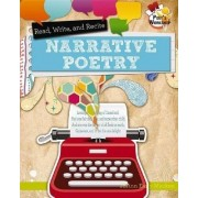 Read, Recite, and Write Narrative Poetry by JoAnn Early Macken