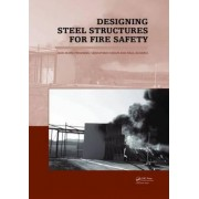 Designing Steel Structures for Fire Safety by Jean Marc Franssen