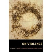 On Violence by Bruce B. Lawrence