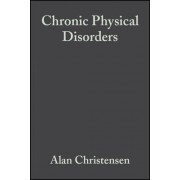 Chronic Physical Disorders by Alan Christensen