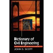 Dictionary of Civil Engineering by John S Scott
